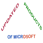 Updated Products of Microsoft