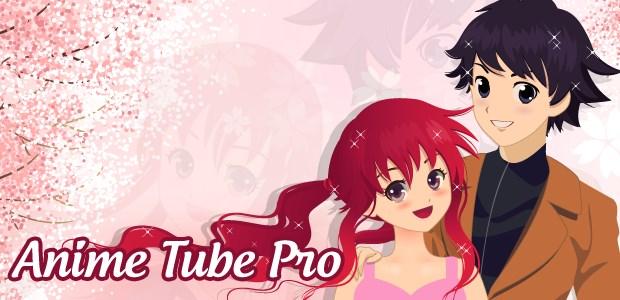 Anime Tube Pro