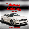 The Mustang Anthology 1964-2018