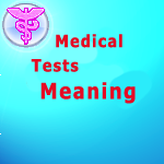 Medical Tests Meaning