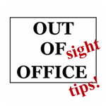Out Of Sight Office Tips