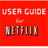 Netflix Advanced Guide