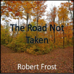 a review of robert frosts narrative poem the road not taken