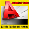 Autocad 2016 Essential Tutorials for Beginners