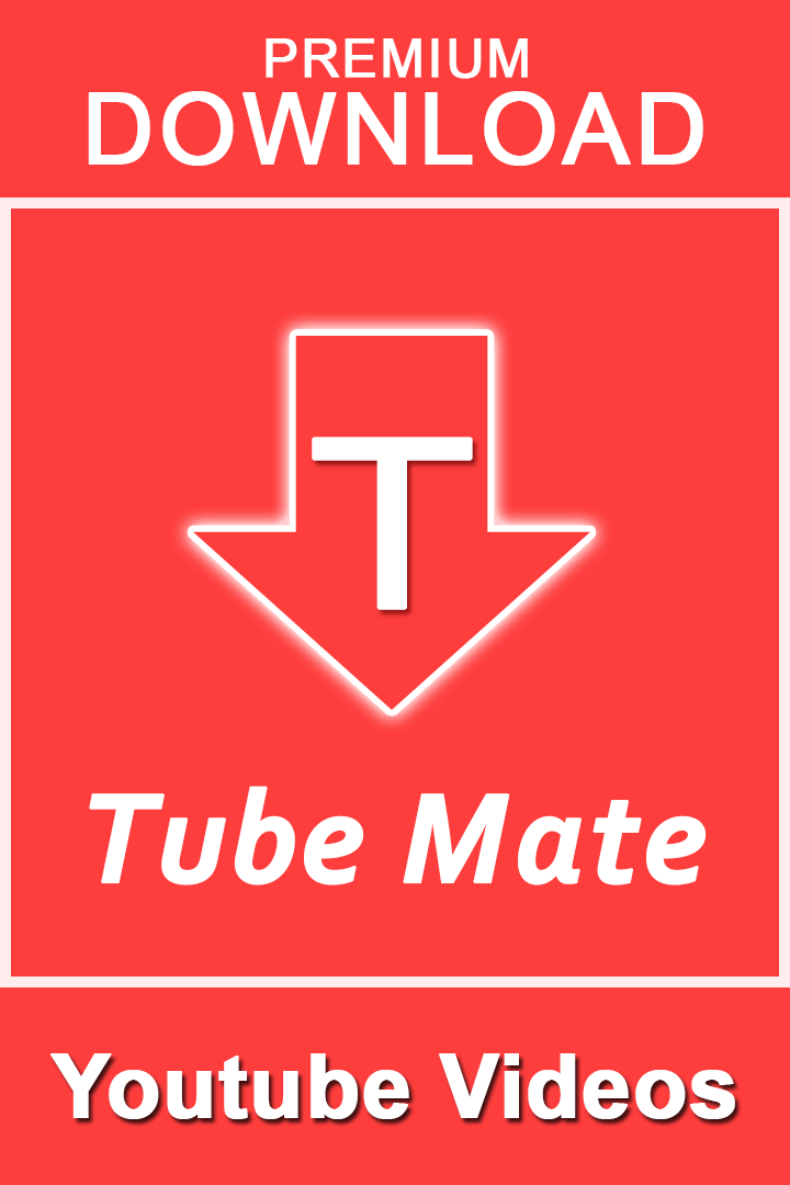 Tubemate Youtube Video & Audio Downloader Pro:-Download & Play