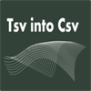 Tsv into Csv file