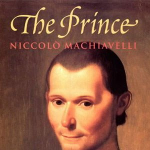 """the qualities of the prince by niccolo machiavelli The prince niccolo machiavelli study guide 3 list the qualities a prince must develop within himself to become a """"master of the art of war."""