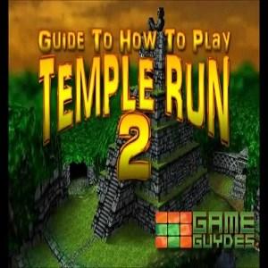 Temple Run Guide
