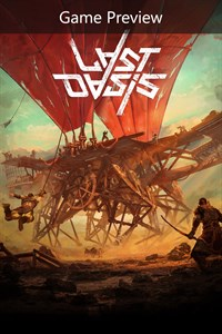 Last Oasis (Game Preview)