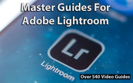Master Guides For Adobe Lightroom screenshot 1