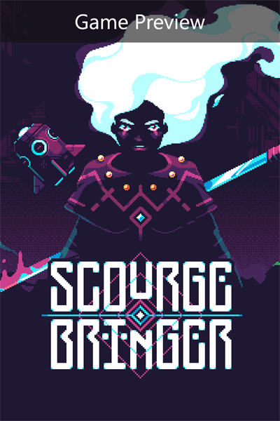 ScourgeBringer (Game Preview)