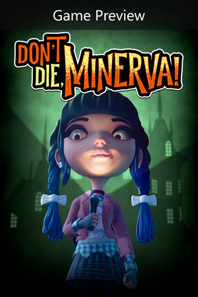 Don't Die, Minerva! (Game Preview)