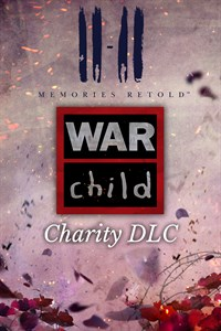 11-11 Memories Retold WarChild Charity DLC