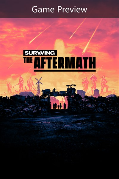 Surviving the Aftermath: Founder's Edition (Game Preview)