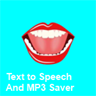 Text to Speech and MP3 Saver