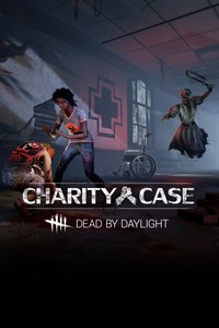 Dead by Daylight: Charity Case