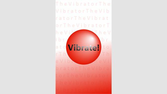 Get The Vibrator - Microsoft Store