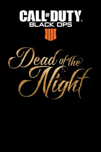 Call of Duty®: Black Ops 4 - Dead of the Night