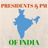 Indian Presidents and PMs