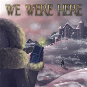 We Were Here Xbox One