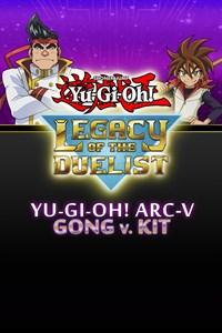 Yu-Gi-Oh! ARC-V Gong vs Kit