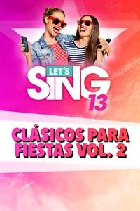 Let's Sing 13 - Clásicos para fiestas Vol. 2 Song Pack
