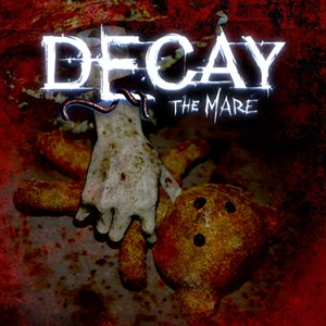 Decay - The Mare Xbox One