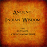 ANCIENT INDIAN WISDOM
