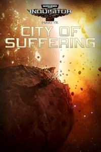 Warhammer 40,000: Inquisitor - Martyr   City of Suffering