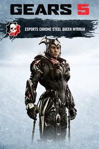 Chromstahl-Königin-Myrrah (Gears Esports)