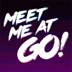 Meet Me At Go!