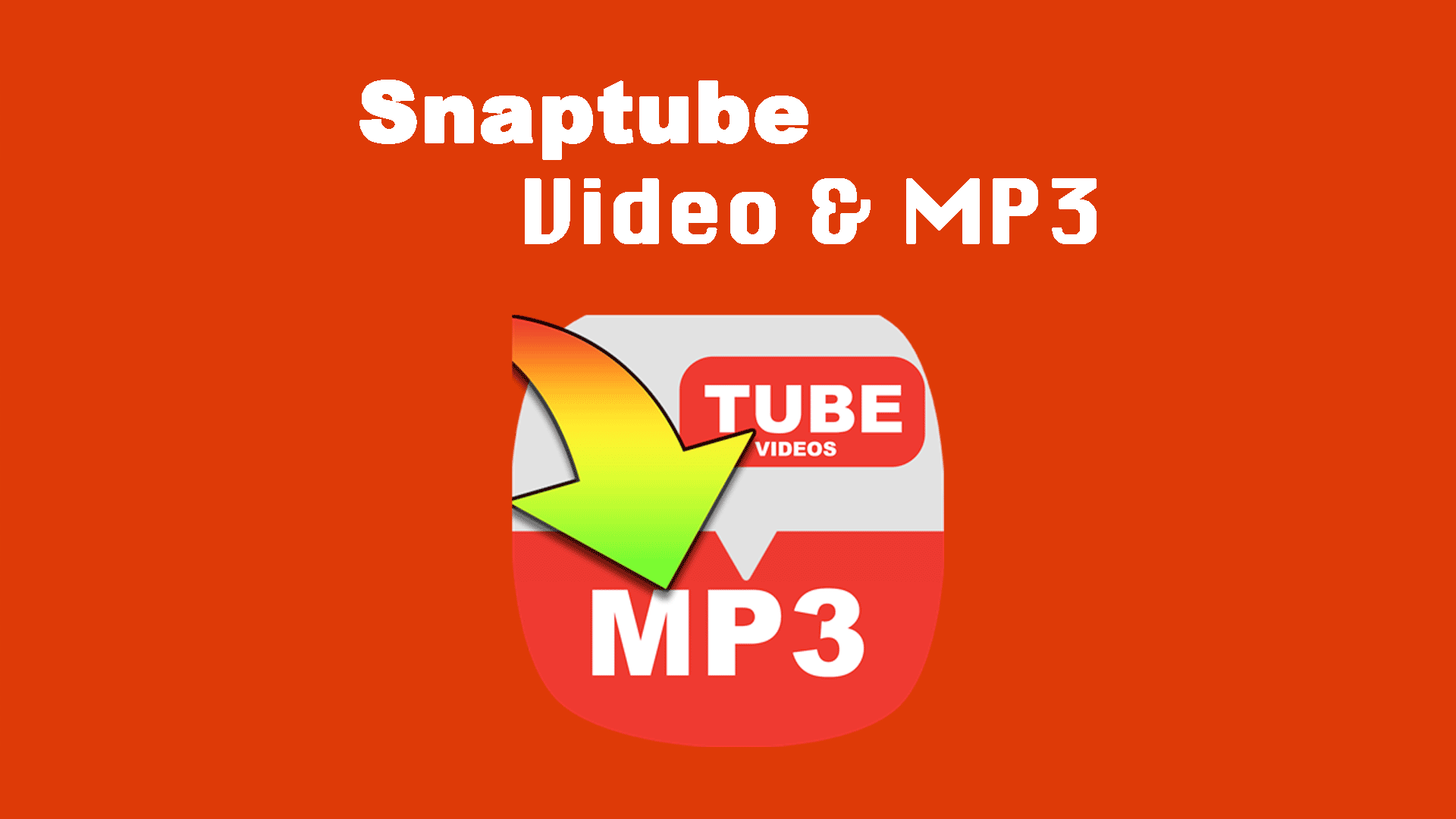 Snaptube apk for android download.