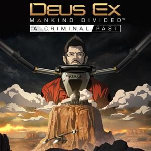 Deus Ex: Mankind Divided - A Criminal Past Xbox One