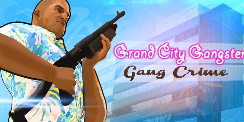Get Grand City Gangster-Gang Crime - Microsoft Store