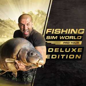 Fishing Sim World®: Pro Tour Deluxe Edition Xbox One