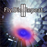 Fly.Die.Repeat. 2