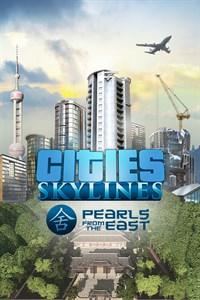 Cities Skylines - Pearls from the East