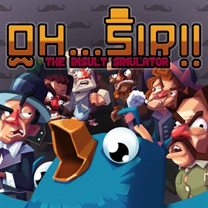 Oh...Sir! The Insult Simulator Xbox One