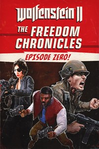 Wolfenstein II: The Freedom Chronicles - Episode 0