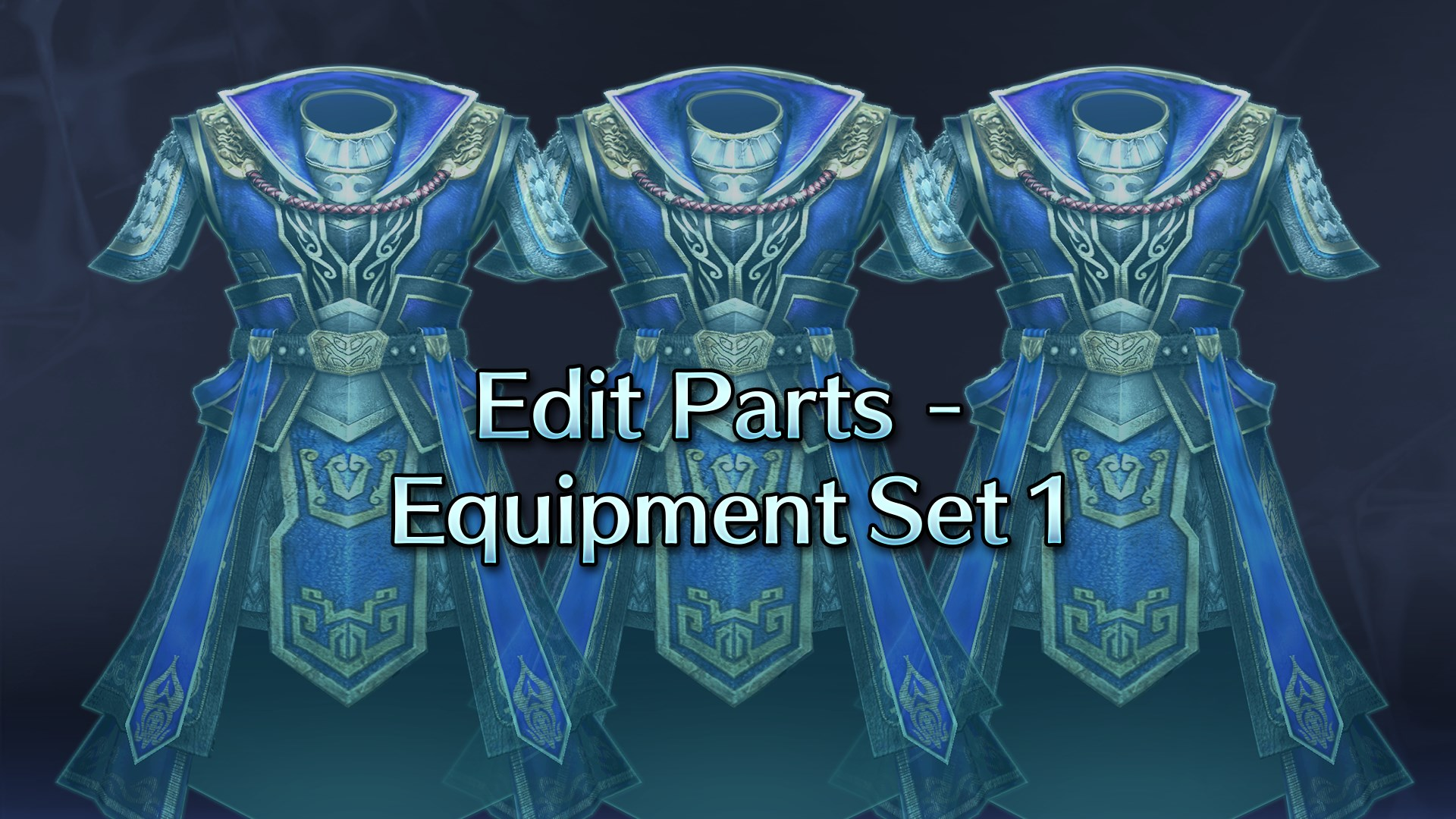 Edit Parts - Equipment Set 1