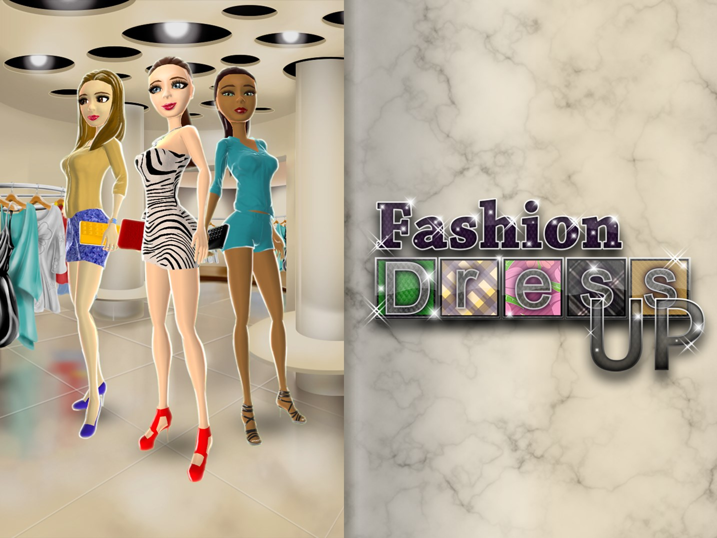 Fashion Dress Up – 3D Game for Girls