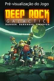 Deep Rock Galactic (Pré-visualização do Jogo)