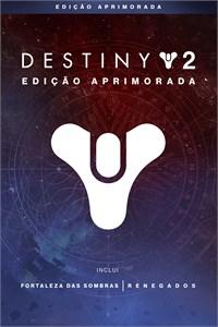 Destiny 2: Edição Aprimorada