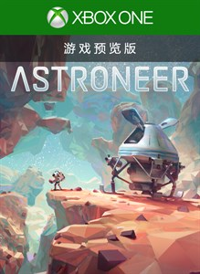 ASTRONEER (Game Preview)