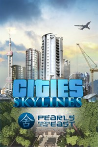 Cities: Skylines - Pearls from the East