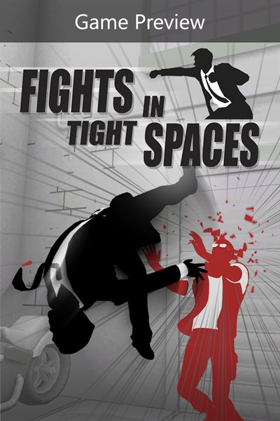 Fights in Tight Spaces (Game Preview)
