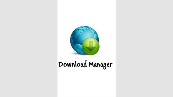 Get Download Manager - Microsoft Store