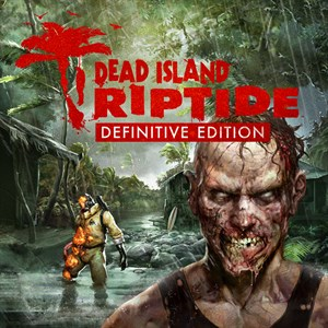 Dead Island: Riptide Definitive Edition Xbox One