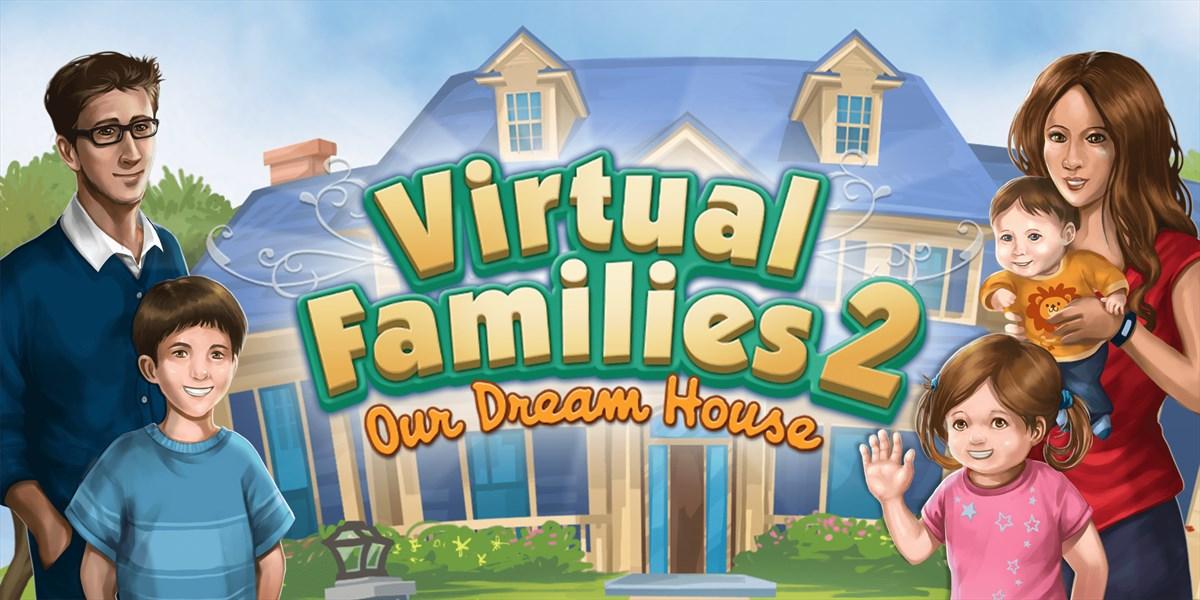 get virtual families 2 my dream home microsoft store