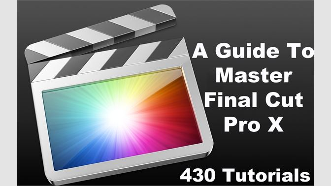 Buy A Guide To Master Final Cut Pro X - Microsoft Store